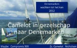 Camelot naar Denemarken
